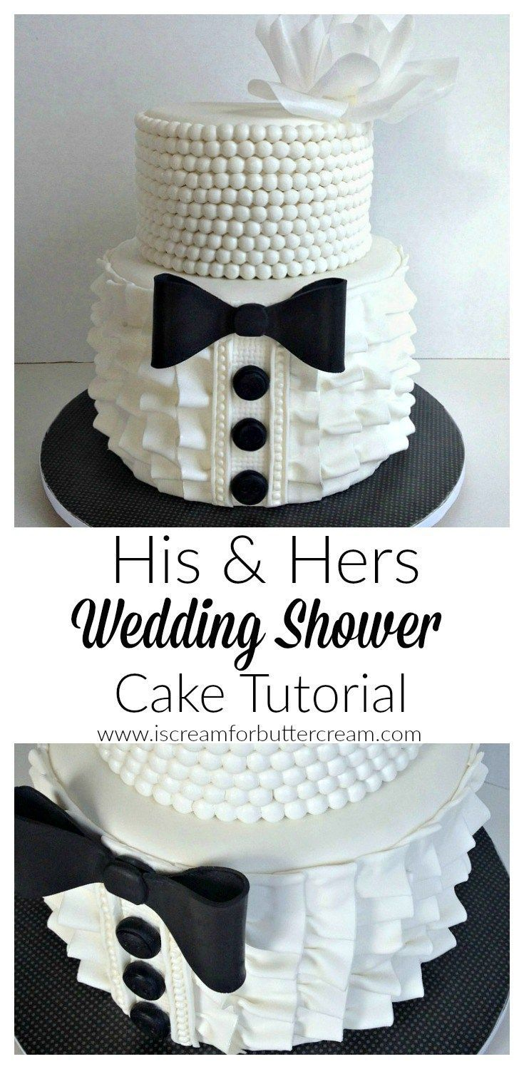 His and Hers Wedding Shower Cake Tutorial.