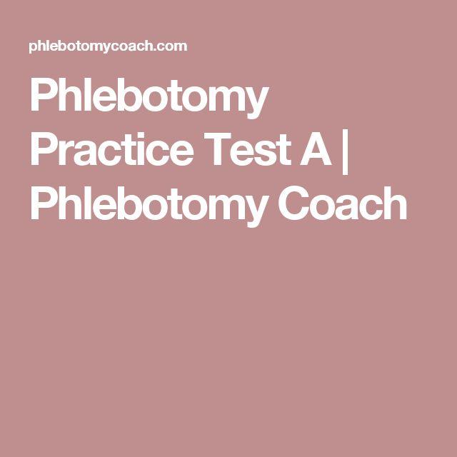 Phlebotomy Practice Test A | Phlebotomy Coach
