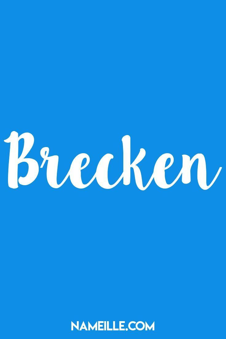 Brecken I Baby Names You Haven't Heard Of I Nameille.com ...
