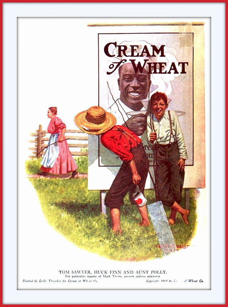 https://flic.kr/p/qxta4E | 1918 June  Tom Sawyer and Huckleberry Finn 'Cream of Wheat' by Leslie Thrasher