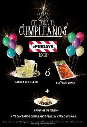 T.G.I. Friday's :: Celebra tu cumpleaños en Friday's y recibe: 1 jarra de mojito…
