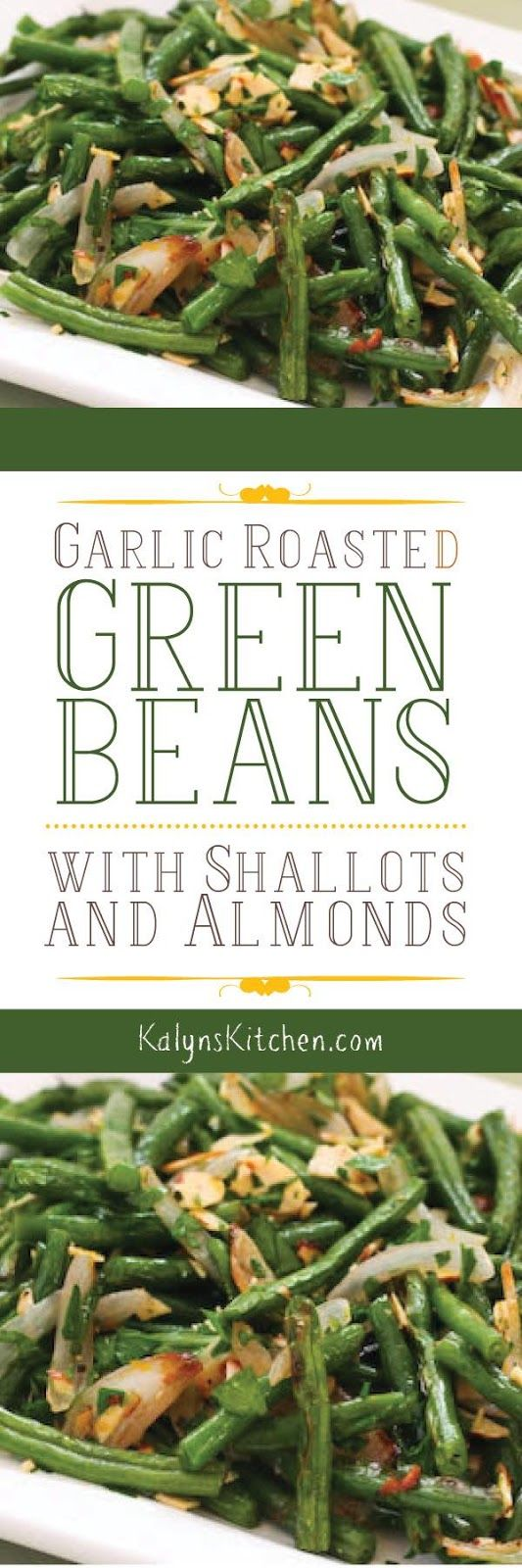 Garlic-Roasted Green Beans with Shallots and Almonds are an amazing side dish that's low-carb, Keto, gluten-free, dairy-free, Paleo, Whole 30, and Vegan! [found on KalynsKitchen.com] #RoastedGreenBeans #GreenBeans #LowCarb #Keto #GlutenFree #DairyFree #Paleo #Whole30 #Vegan