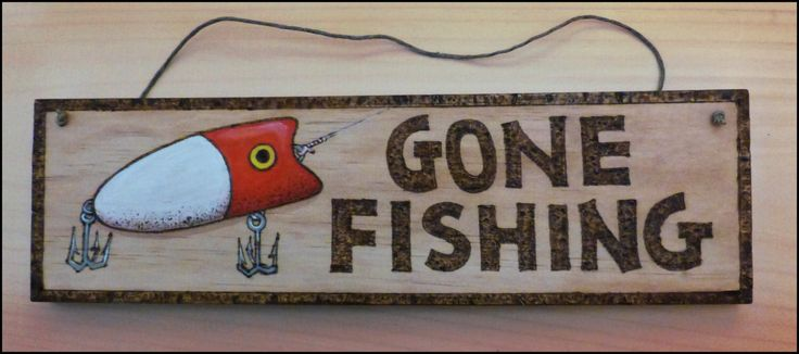 Gone fishing sign signs gone fishing and fishing signs for Gone fishing sign