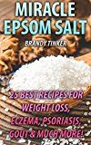 Free Kindle Book -   Miracle Epsom Salt: 25 Best Recipes For Weight Loss, Eczema, Psoriasis, Gout & Much More! : (Benefits & Uses, Epsom Salt Recipes, Health)