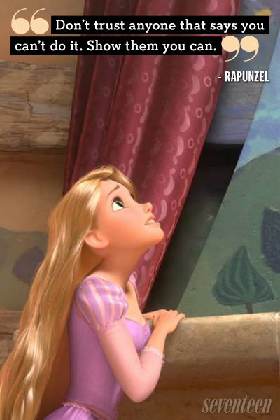 """""""Don't trust anyone that says you can'e do it. Show them you can.""""  Best Disney Movie Quotes - Lessons From Disney Movies"""