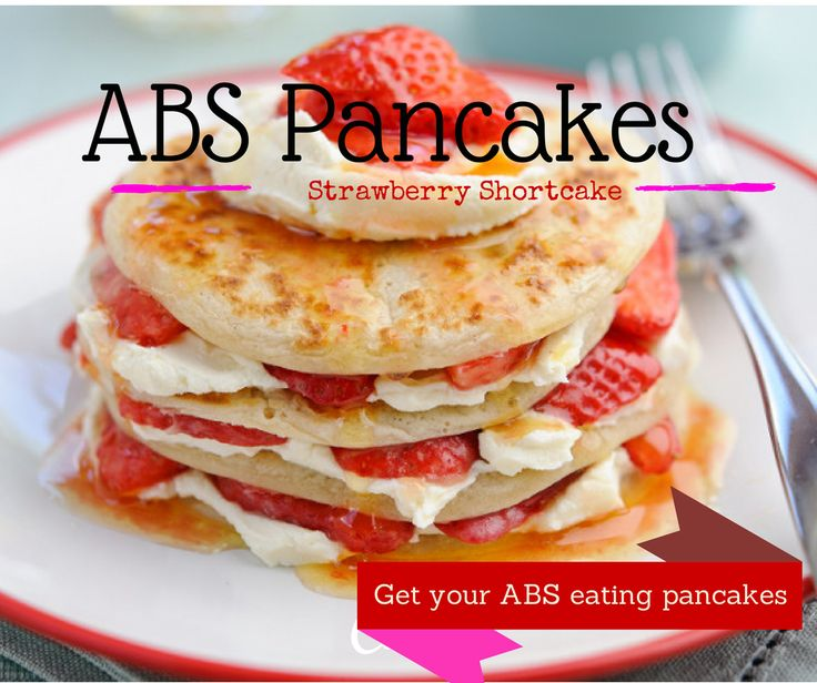 ABS Protein Pancakes in Strawberry Shortcake! High protein, low carb, low sugar, gluten free! Check out the recipe!