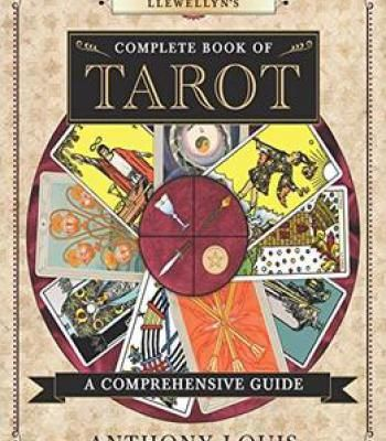 Llewellyn'S Complete Book Of Tarot: A Comprehensive Guide PDF