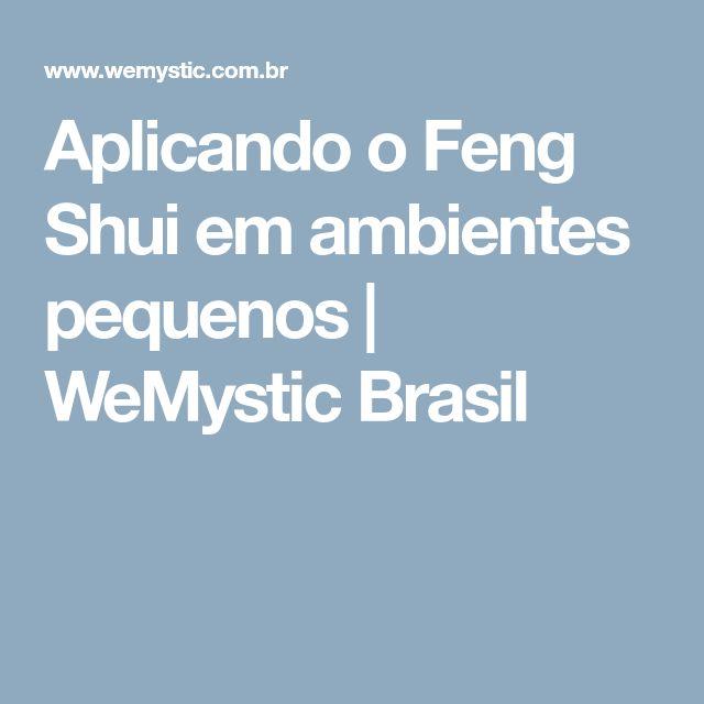 Aplicando o Feng Shui em ambientes pequenos | WeMystic Brasil