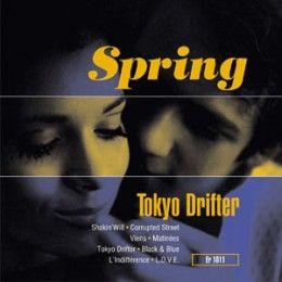 Spring - Tokyo Drifter (LP) - Elefant records, 1995