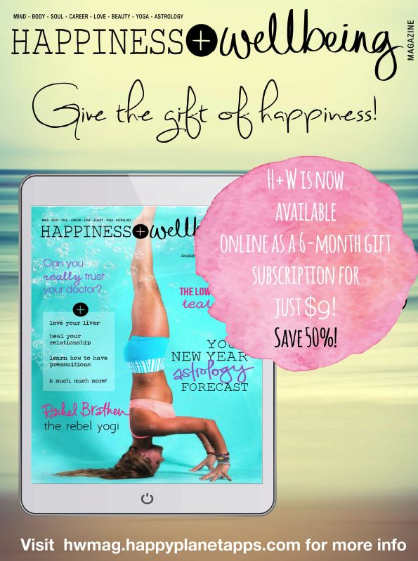 Give the gift of happiness this Christmas! Buy a six-month subscription to Happiness + Wellbeing Magazine for just $9! Plus, we'll give you a free issue when you sign up. Offer only available online. http://hwmag.happyplanetapps.com/blog/index.php/product/giftsubscription/