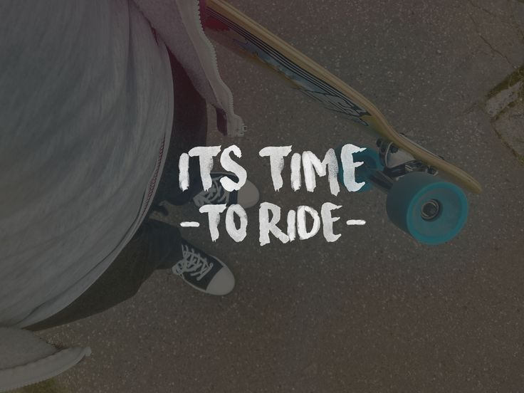 Longboard, whatever, longboard quotes