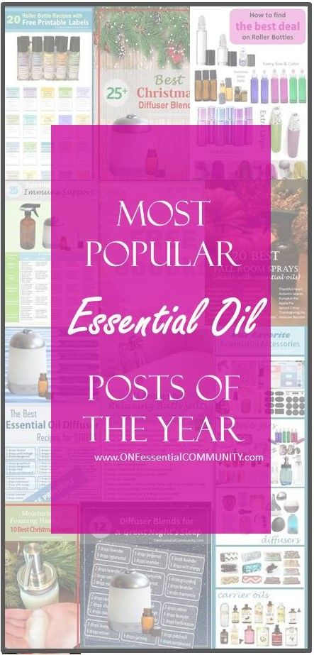 Most Popular Essential Oil Posts Of 2015 Diffuser Blends
