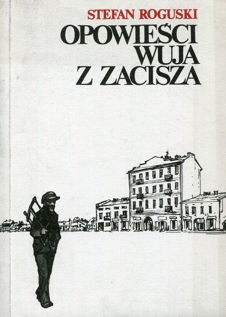 """""""Opowieści wuja z Zacisza"""" Stefan Roguski Cover by Szymon Kobyliński Published by Wydawnictwo Iskry 1983"""