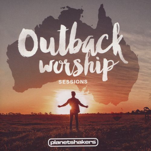 Outback Worship Sessions [CD]