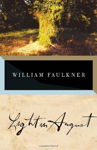 Light in August (The Corrected Text) by William Faulkner,http://www.amazon.com/dp/0679732268/ref=cm_sw_r_pi_dp_xahBsb181EP4FEJF