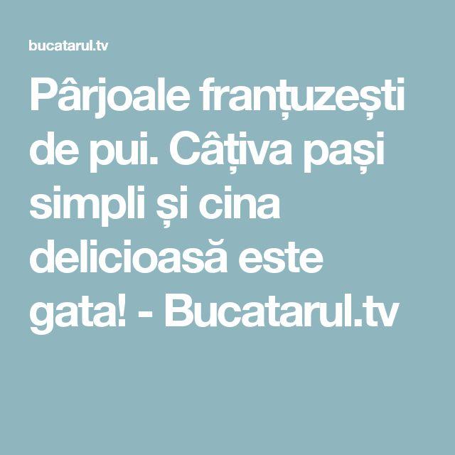 Pârjoale franțuzești de pui. Câțiva pași simpli și cina delicioasă este gata! - Bucatarul.tv