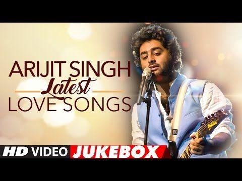 Best Of Arjit Singh Love Songs | Love Songs 2016 | Latest Hindi Songs | Audio Jukebox | T-Series – Music Fresh