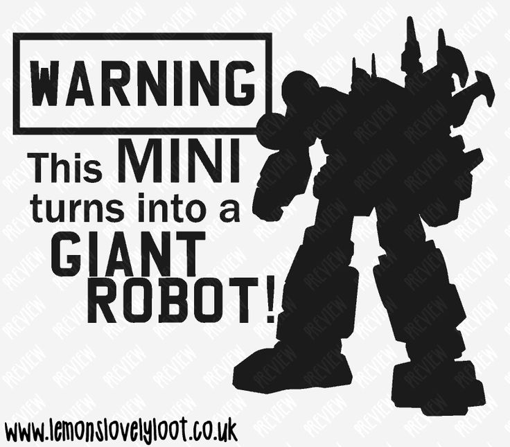 Warning this mini turns into a giant robot vinyl bumper sticker decal