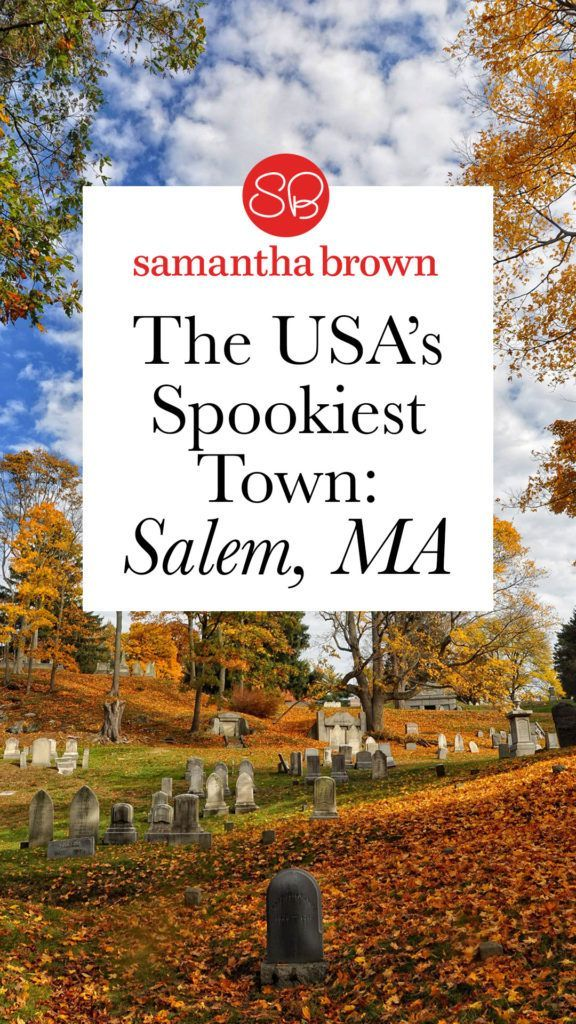 My Guide to the Spookiest City in the USA Salem
