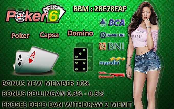 Game Judi Poker - Poker-6 adalah Agen judi poker online indonesia terbaik dengan minimal deposit 10 ribu yang memberikan banyak bonus yang bisa didapatkan