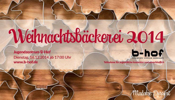 Am 16. Dezember 2014 verwandelte sich das Jugendzentrum #B-Hof in #Würzburg in eine nach #Zimt und #Vanille duftende #Weihnachtsbäckerei!