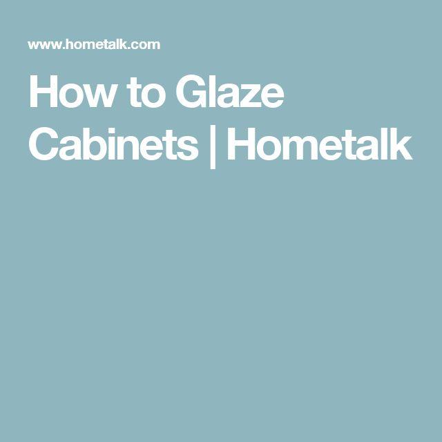 How to Glaze Cabinets   Hometalk