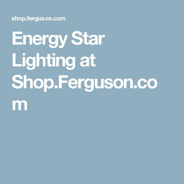 Energy Star Lighting at Shop.Ferguson.com