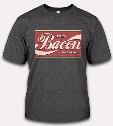 bacon shirts | ENJOY BACON THE REAL MEAT T-SHIRT | FUNNY BACON T-SHIRTS