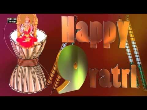 Happy Navratri 2016,Wishes,Greetings,Animation,Images,SMS,Quotes,Messages,Whatsapp Video - YouTube
