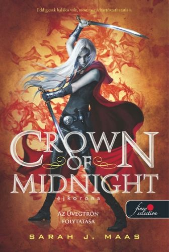 Sarah J. Maas: Crown of Midnight – Éjkorona (Üvegtrón 2.)