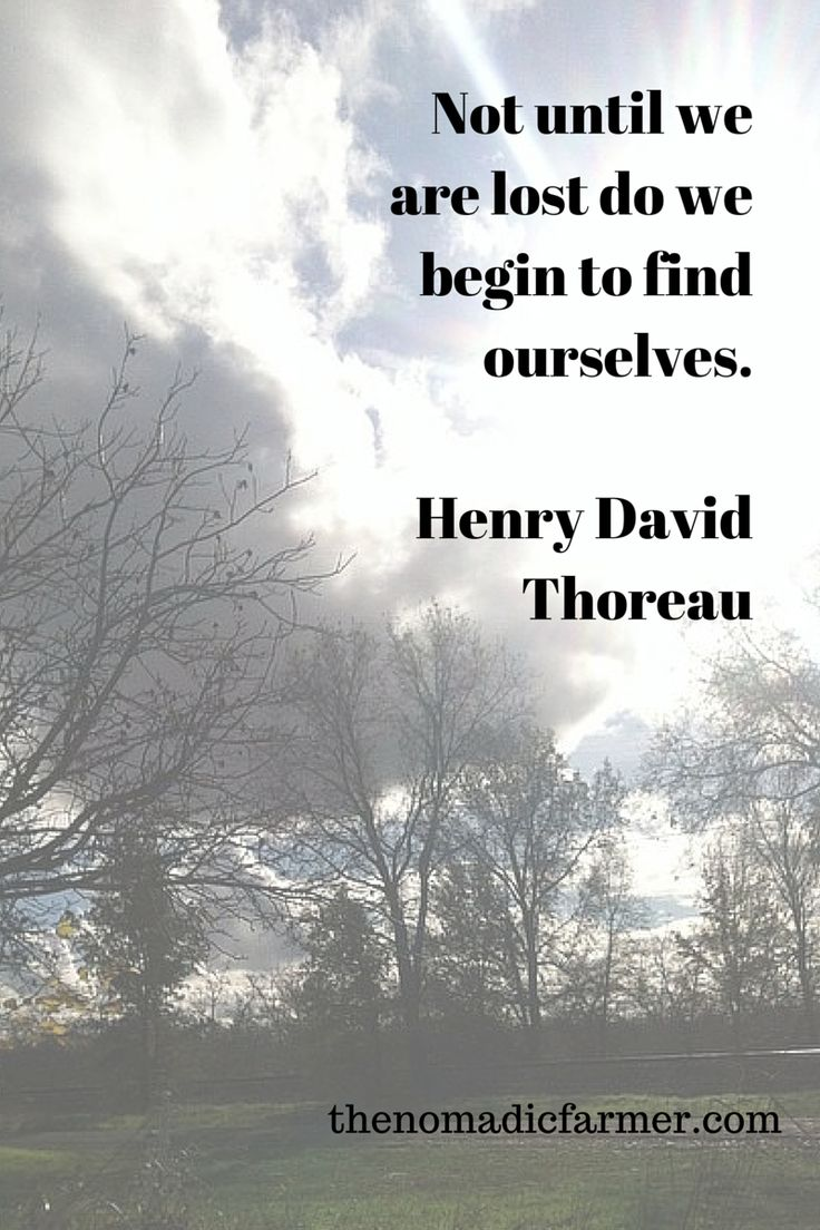 Dickensons color caste denomination - Not Until We Are Lost Do We Begin To Find Ourselves Henry David Thoreau Quote Inspirational Quote
