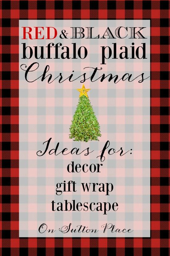 Red and Black Buffalo Plaid Christmas   Ideas and inspiration adding this madly popular plaid to your Christmas decor   shopping guide links included!
