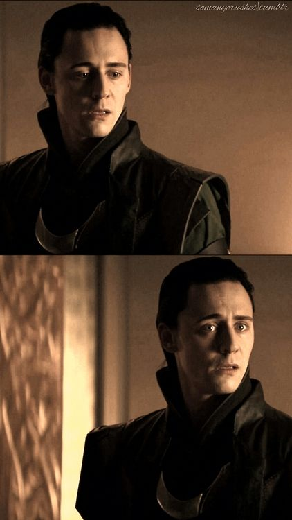 """You have taken my best friend from me, and you expect me to forgive you!? You, Loki Laufeyson, are a monster."""