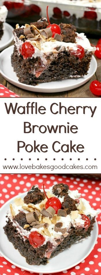 Indulge a little with this insanely delicious Waffle Cherry Brownie Poke Cake!