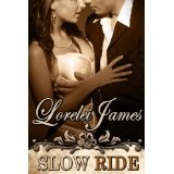 Slow Ride (Rough Riders) (Kindle Edition)By Lorelei James