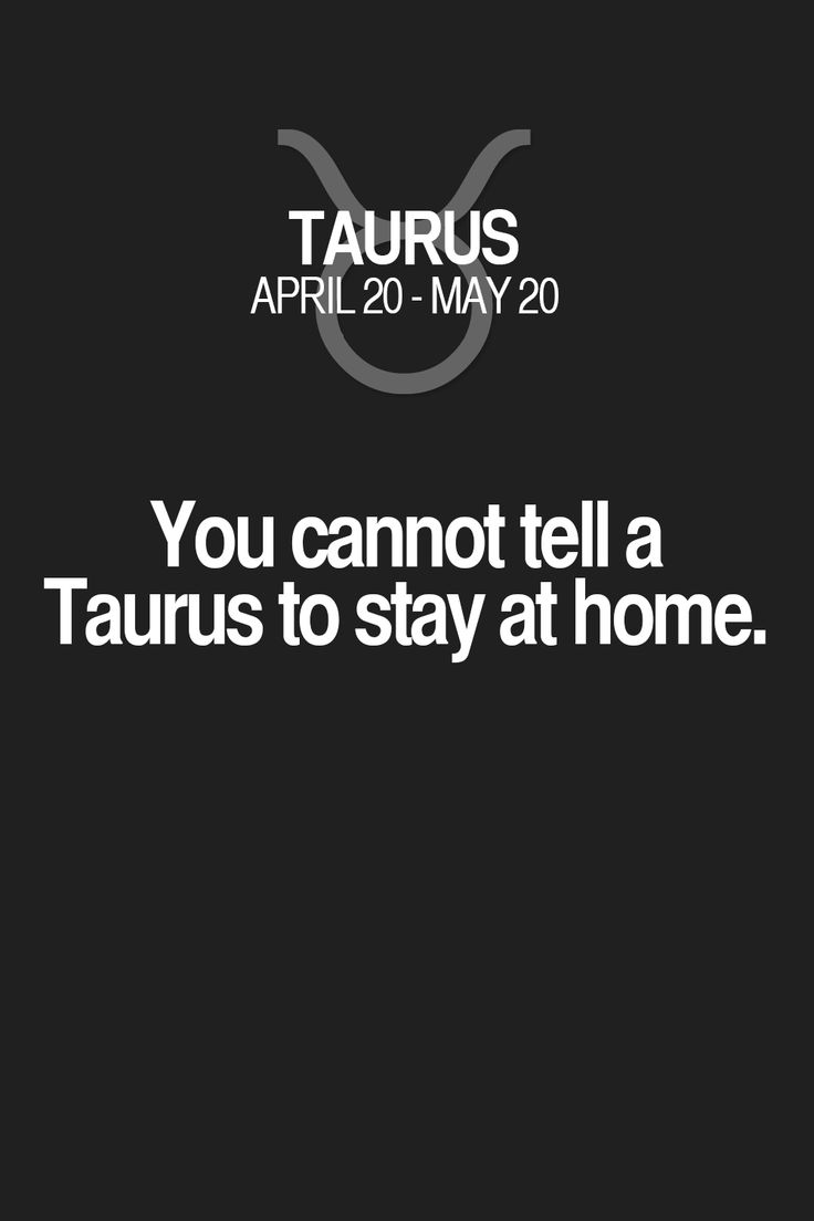 Taurus Quotes The 25 Best Taurus Quotes Ideas On Pinterest  Zodiac Taurus