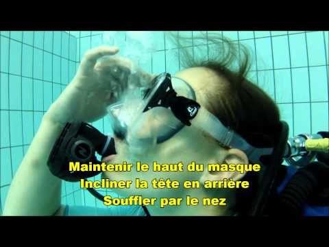 FFESSM Le Niveau 1 En plongée Vidage de masque - YouTube