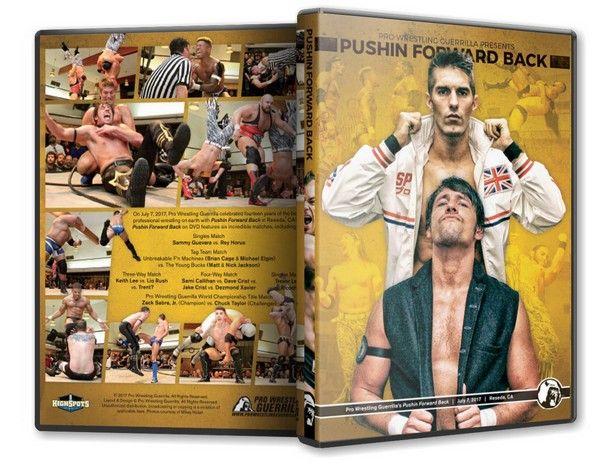 Pro Wrestling Guerrilla - Pushin Forward Back Blu-Ray