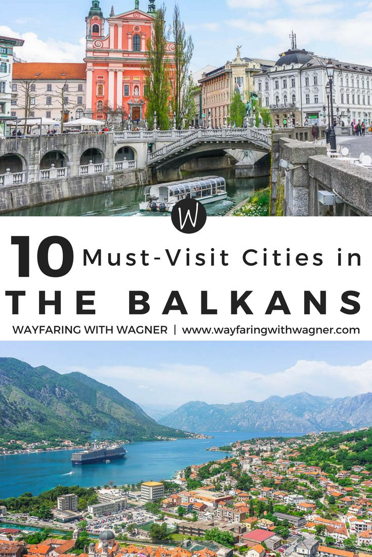 These are the 10 cities not to miss when going on a road trip through the Balkans of Europe!