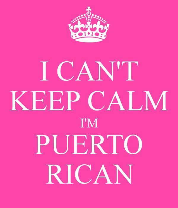 Keep Calm girly | CAN'T KEEP CALM I'M PUERTO RICAN | Girly Girl PRincess Daly.