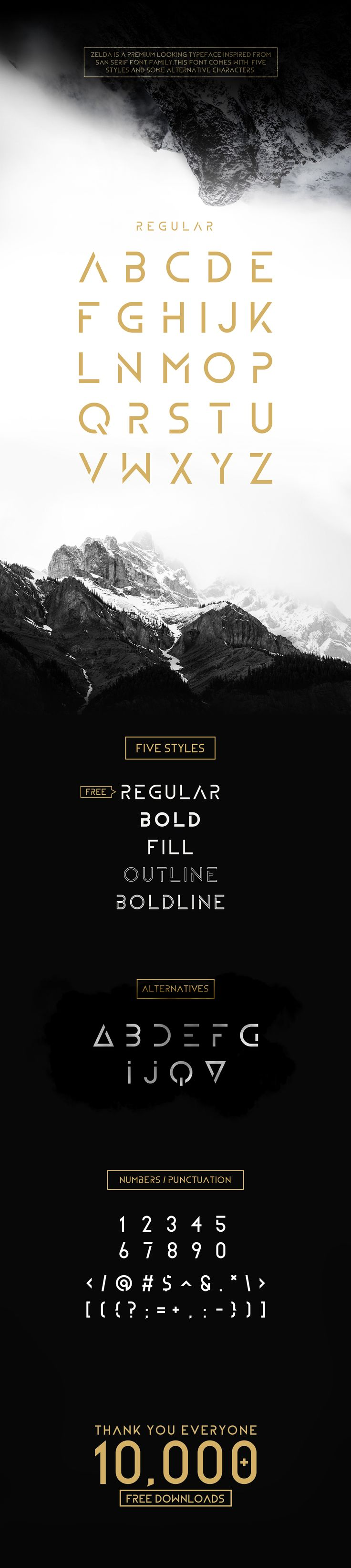 ZELDA IS AN MODERN AND MINIMAL TYPEFACE INSPIRED FROM SANS SERIF FONT FAMILY.THIS TYPEFACE COMES WITH 5 DIFFERENT AND STYLES AND MANY ALTERNATIVES INCLUDING PERSONAL AND COMMERCIAL LICENCES. HOPE YOU LIKE IT :)