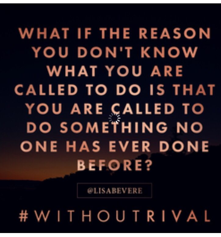 #lisabevere #withoutrival what if you are called to do something no one has…