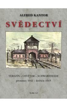 Svědectví -- Terezín, Osvětim, Schwarzheide