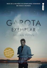 #Resenha: Garota Exemplar - Gillian Flynn, por Sueli
