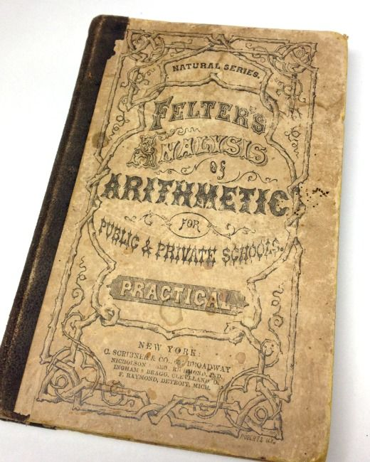 Antique 1866 felter 39 s arithmetic book antique math book for Antique books for decoration