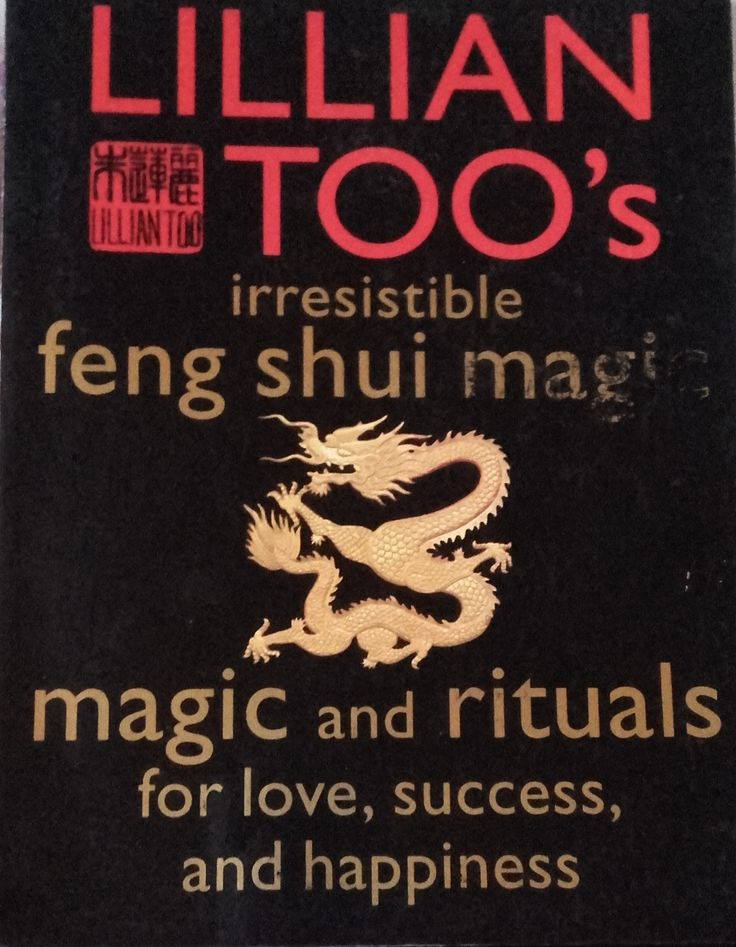 Irresistible Feng Shui Magic- Lillian Toos