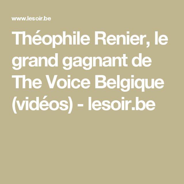 Théophile Renier, le grand gagnant de The Voice Belgique (vidéos) - lesoir.be