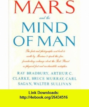 Mars and the mind of man (9780060104436) Carl Sagan , ISBN-10: 0060104430  , ISBN-13: 978-0060104436 ,  , tutorials , pdf , ebook , torrent , downloads , rapidshare , filesonic , hotfile , megaupload , fileserve