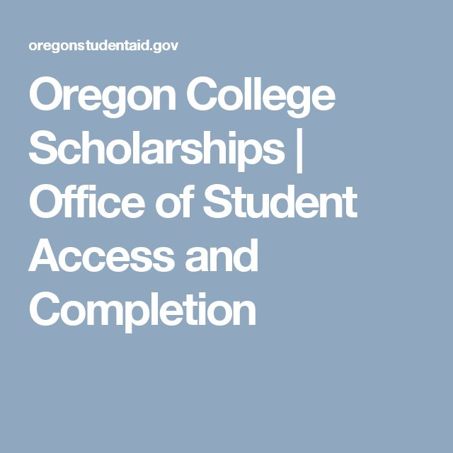 Oregon College Scholarships | Office of Student Access and Completion