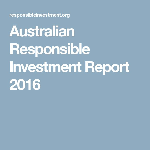 Australian Responsible Investment Report 2016